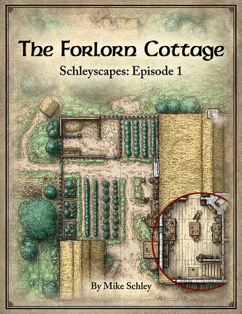 Schleyscapes: Episode 1 - The Forlorn Cottage $20